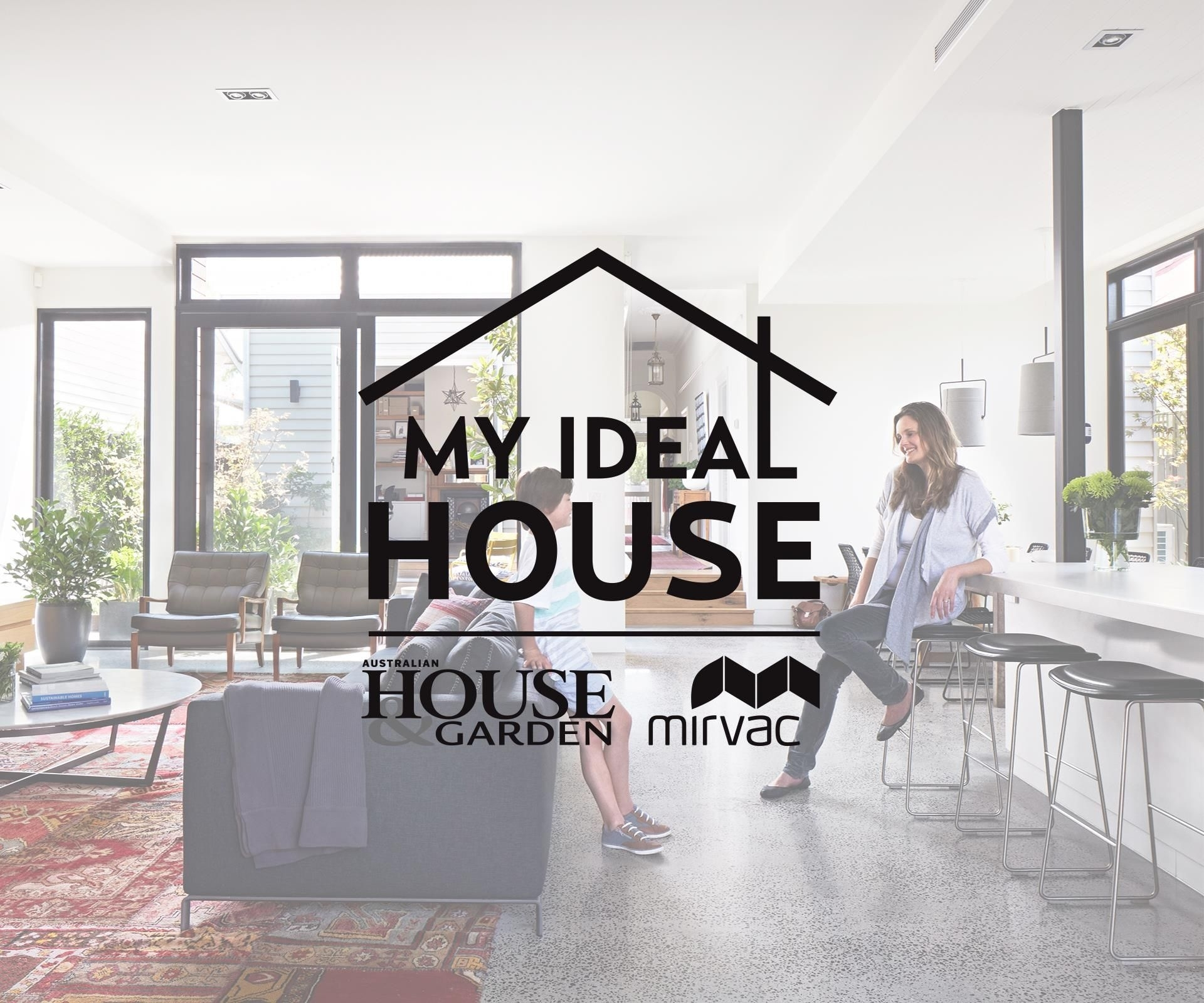 Competition Now Closed: Design Australia's Ideal House And Win for House And Garden Interior Design Competition