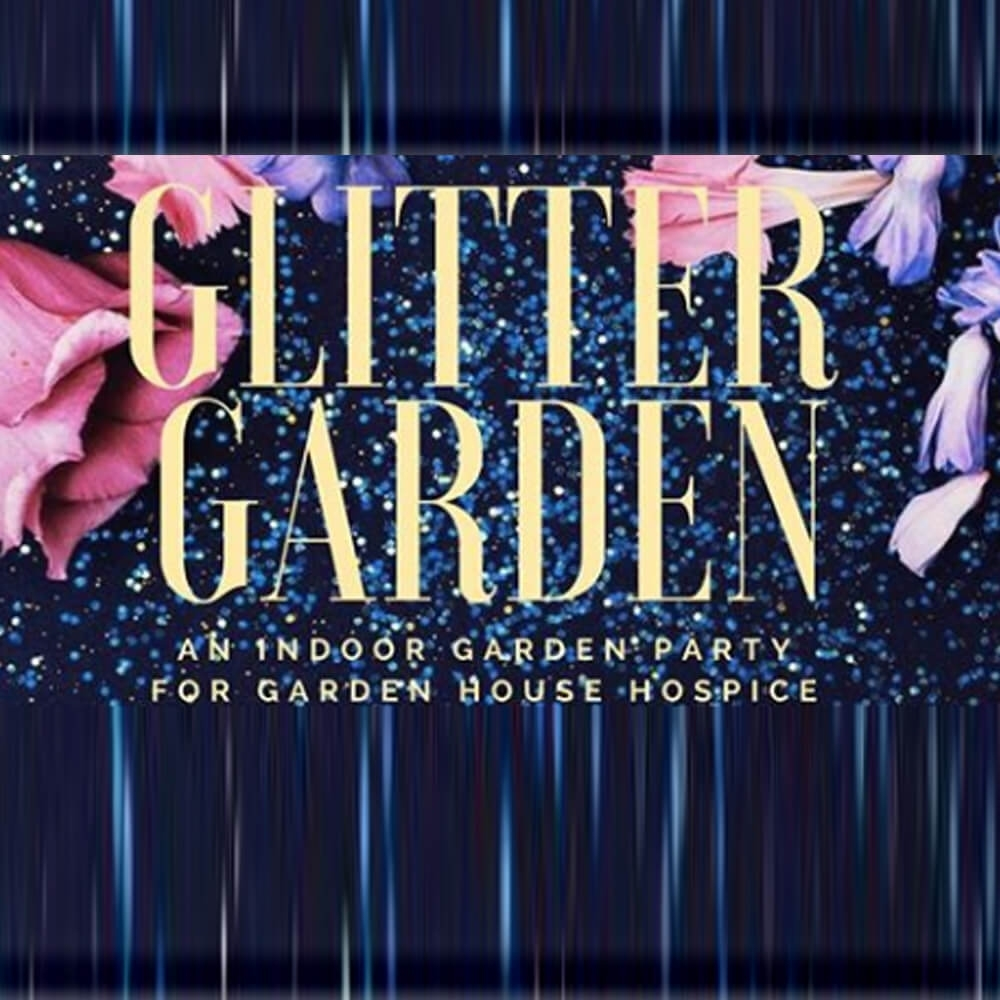 Osinsky'sglitter Garden : A Ladies Night For Garden House Hospice with Garden House Hospice Hitchin Opening Hours