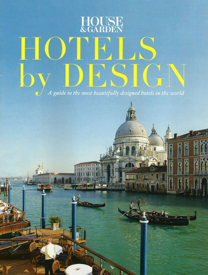 Caroline Phillips - Articles in House And Garden Hotels By Design