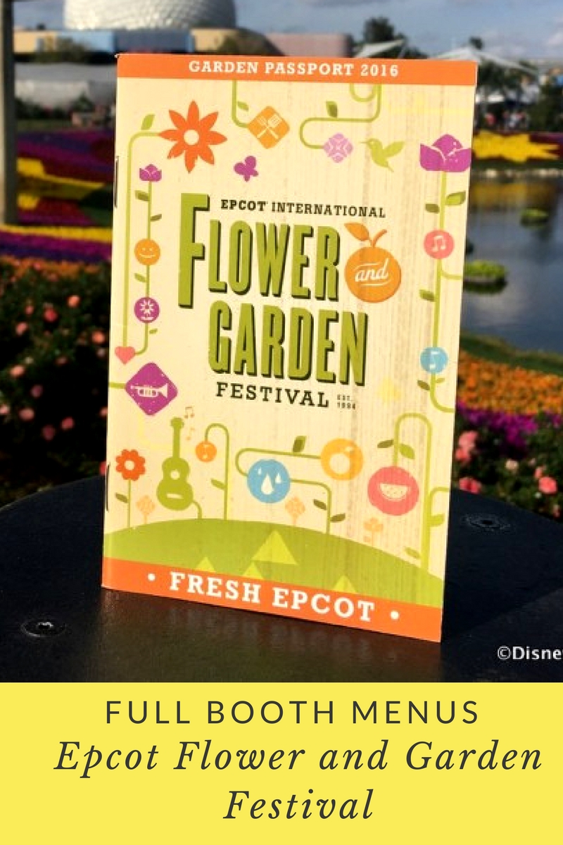News! Full Booth Menus For 2017 Epcot Flower And Garden Festival with Flower And Garden Festival Food 2016